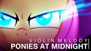 Gambar cover 👉 Violin Melody - Ponies At Midnight (Original Mix) | ELECTRO HOUSE
