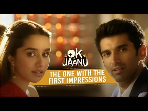 Thumbnail: OK Jaanu - The one with the first impressions | Aditya Roy Kapur | Shraddha Kapoor