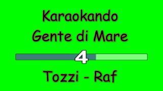 Karaoke Italiano - Gente di Mare - Umberto Tozzi - Raf ( Testo )