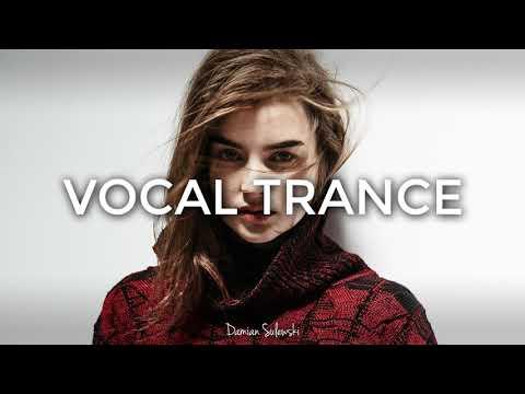 ♫ Amazing Emotional Vocal Trance Mix 2017 ♫ | 135