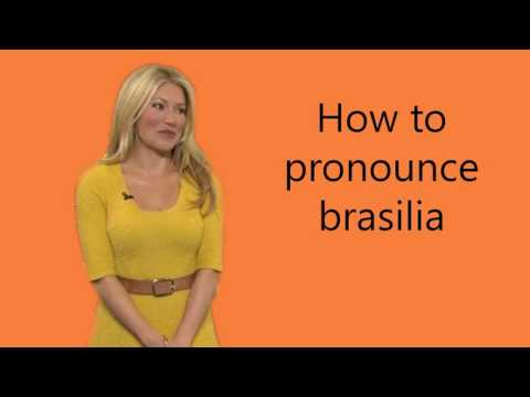 How to pronounce brasilia