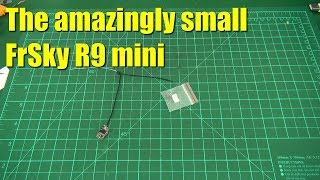 Quick Look: FrSky R9 mini