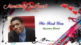 Brenton Wood - Me And You