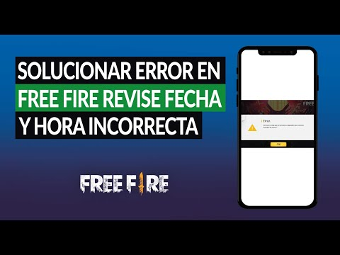 Cómo Solucionar el Error en Free Fire 'Revise Fecha y hora Incorrecta en su Dispositivo'
