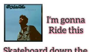 Jacob Sartorius - Skateboard (lyrics)