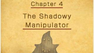 Professor Layton and the Last Specter - Chapter 4: The Shadowy Manipulator