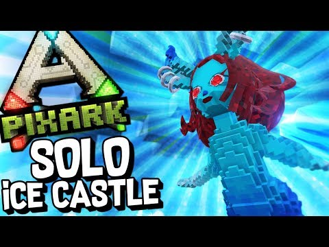 BEATING THE ENTIRE ICE CASTLE SOLO! - PixARK #17