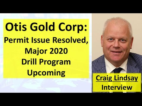 Otis Gold Corp: Permit Issue Resolved, Major 2020 Drill Program Upcoming