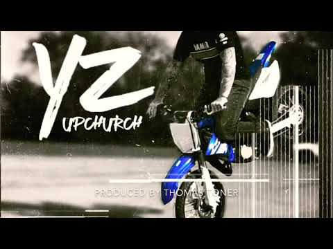 """""""YZ"""" by Upchurch (OFFICIAL AUDIO)"""