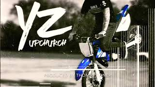 """YZ"" by Upchurch  (OFFICIAL AUDIO)"