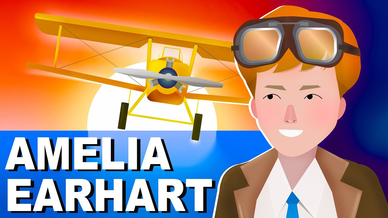 The life and disappearance of Amelia Earhart
