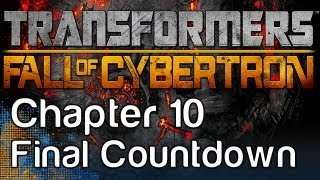 Transformers: Fall of Cybertron - Gameplay Walkthrough Chapter 10 - The Final Countdown - Megatron