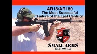 The AR18/AR180, The Most Successful Failure of the Last Century