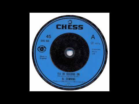 Al Downing - I'll Be Holding On - Chess