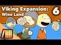 Viking Expansion - Wine Land - Extra History - #6