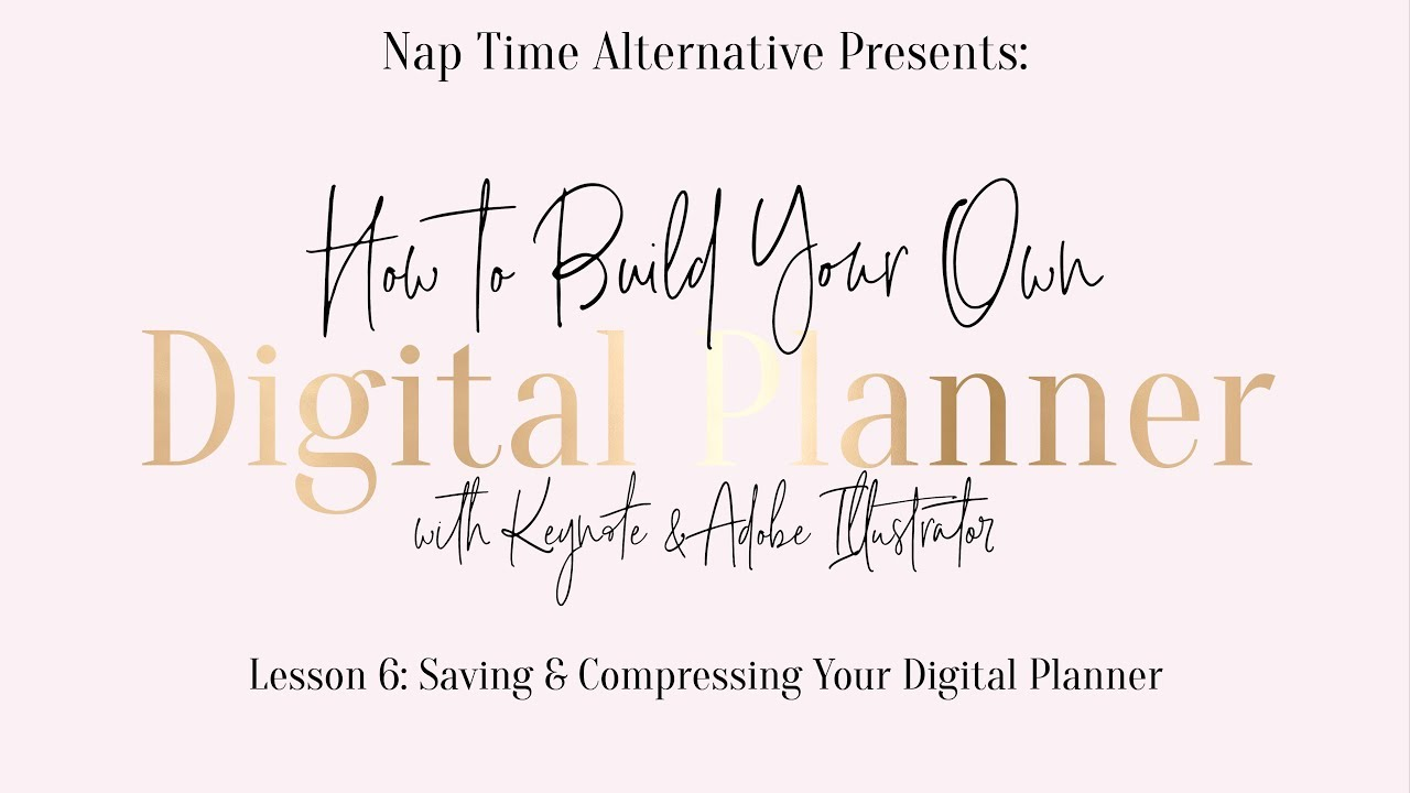 build your own digital planner series lesson 6 saving