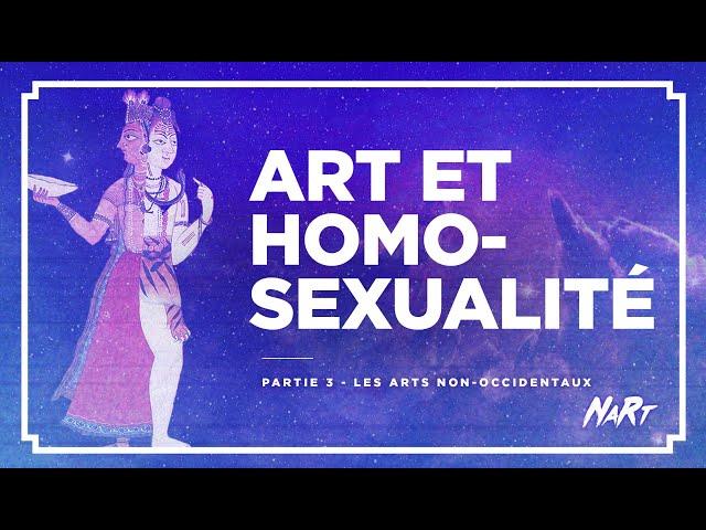 Art et homosexualité - Partie 3