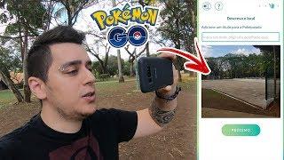[GUIA] COMO SOLICITAR POKESTOP DENTRO DO JOGO -  Pokémon Go   PokeDicas