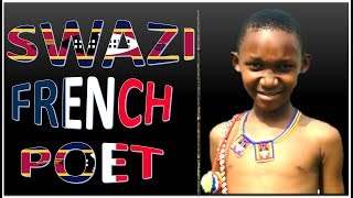 Poem and Praise for Swaziland in FRENCH