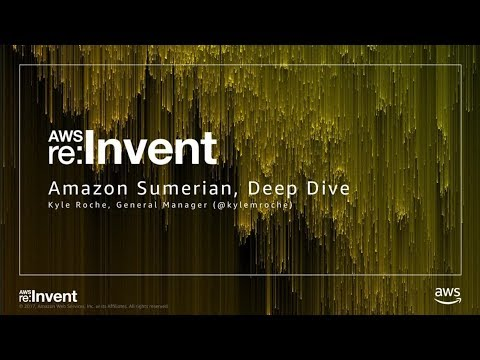 AWS re:Invent 2017: NEW LAUNCH! Amazon Sumerian – A Deep Dive Behind the Scenes (MCL340)