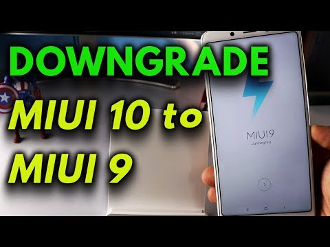 How to Roll Back / Downgrade MIUI 10 to MIUI 9 on Any Xiaomi