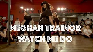 Meghan Trainor - Watch Me Do | Hamilton Evans Choreography