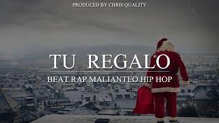 "BEAT RAP MALIANTEO ""TU REGALO"" HIP HOP INSTRUMENTAL PROD CHRIS QUALITY"