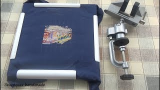 ТИСКИ. Мое новое приспособление для вышивки. Практикую. Мое мнение. Видео-обзор.
