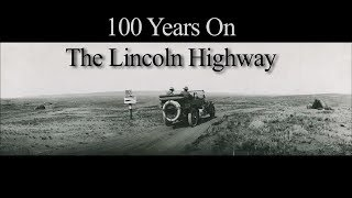 100 Years on the Lincoln Highway
