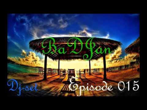 BaDJan – DJ-set Episode 015