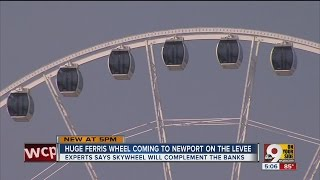 Newport on the Levee to install enormous Ferris wheel in summer 2017