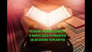 Ku'ran-ı Kerim Sohbeti - 8.05.2012