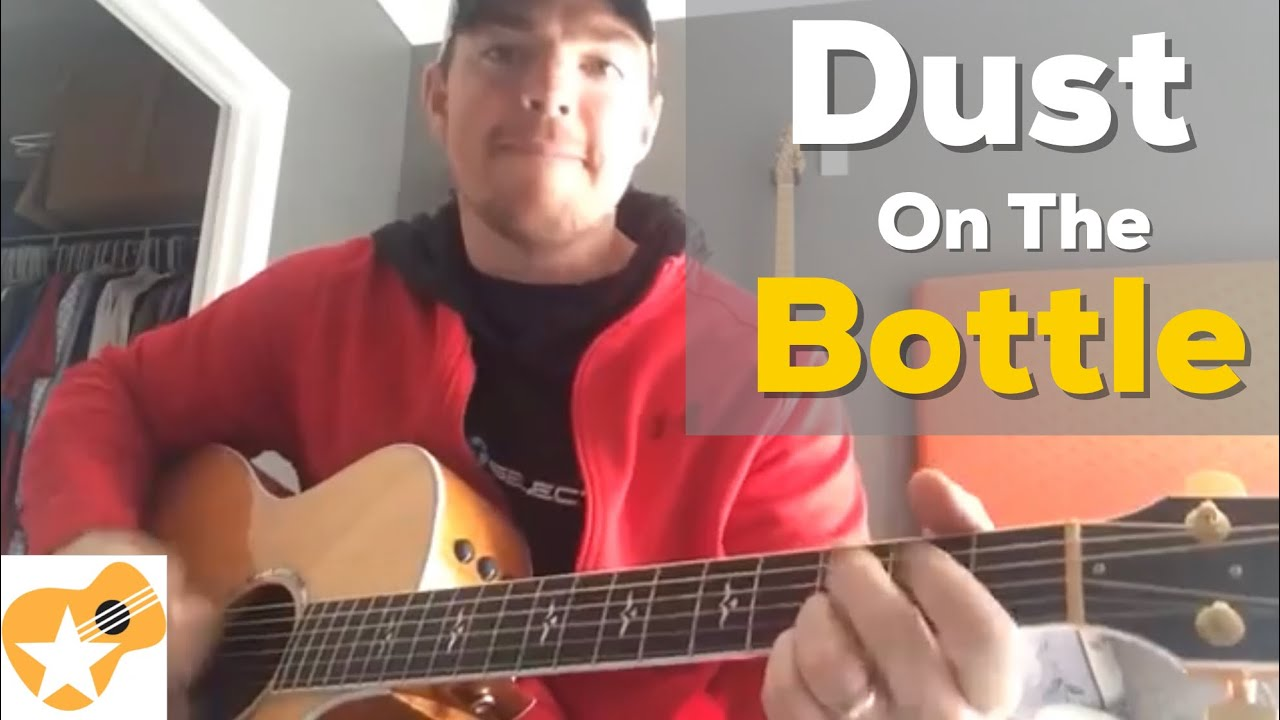 Dust on the Bottle   David Lee Murphy   Easy Guitar Chords Lesson