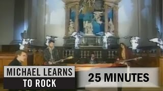 Michael Learns To Rock - 25 Minutes [Official Video]