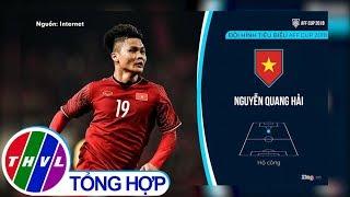 THVL | Việt Nam áp đảo trong đội hình tiêu biểu AFF Cup 2018