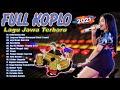 FULL Koplo Spesial 2021 - Lagu Jawa Terpopuler | Seharusnya Aku, Golek Liyane, Tepung Kanji