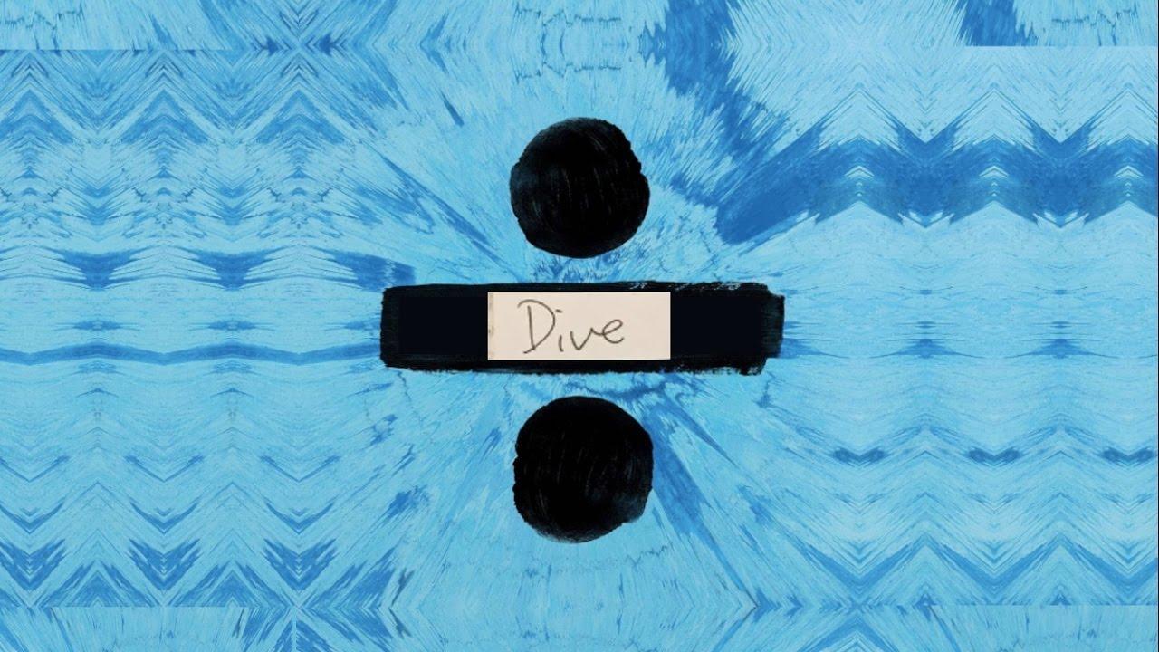 Ed sheeran dive lyrics ll lyricgirlx youtube - Dive ed sheeran ...