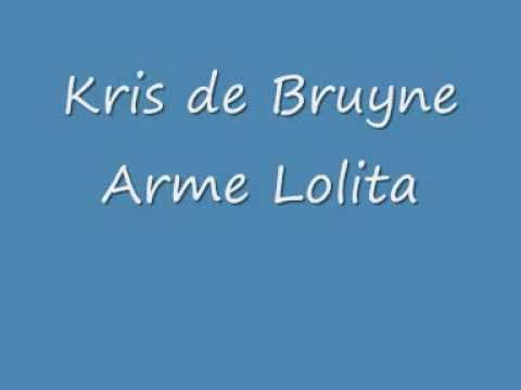 Kris de Bruyne - Arme Lolita.wmv