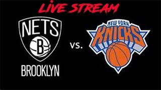 Monday Night Knicks! NY Knicks vs. Brooklyn Nets Live Stream!