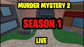 ROBLOX Murder Mystery 2 LIVE Playing With Fans | Season 1|
