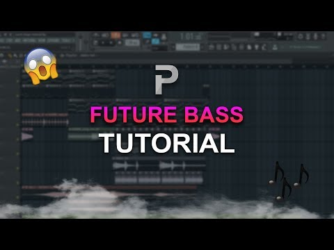 HOW TO MAKE: Future Bass - FL Studio tutorial + FLP!