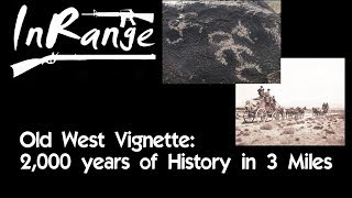 Old West Vignette - 2000 Years of History in 3 Miles