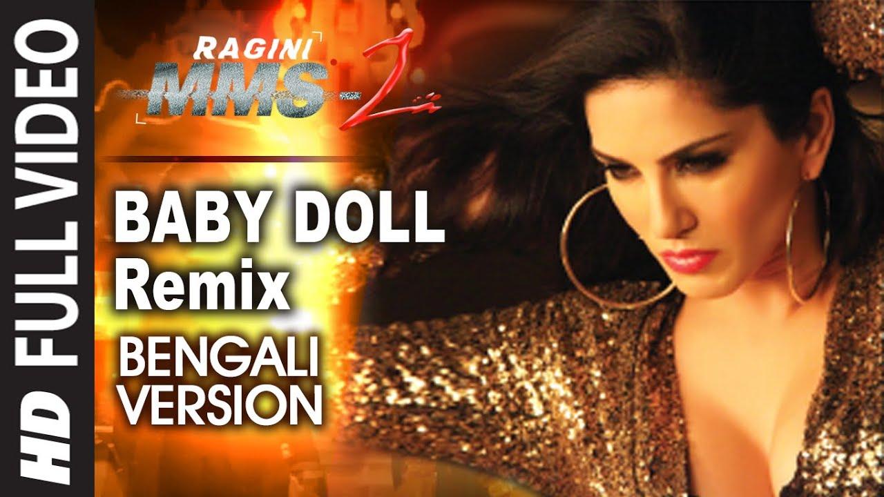 Download Ragini MMS 2: Baby Doll Remix Video Song (Bengali Version) Feat. Sunny Leone   Khushbu Jain & Saket