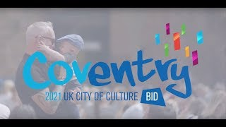 'Our Cov' Coventry's UK City of Culture OFFICIAL bid film