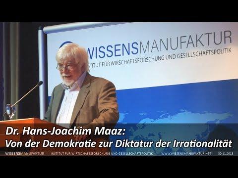 Dr. Hans-Joachim Maaz: Von der Demokratie zur Diktatur der Irrationalität