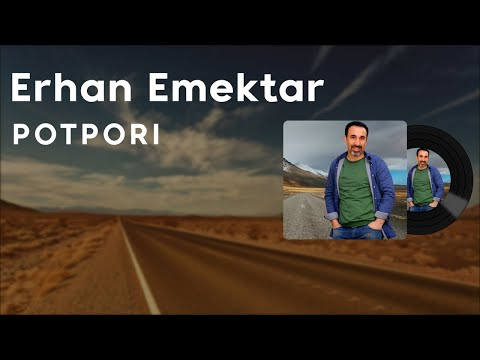 Erhan Emektar - Potporî (2021 © Aydın Müzik)
