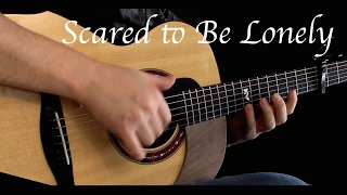 Martin Garrix & Dua Lipa - Scared To Be Lonely - Fingerstyle Guitar