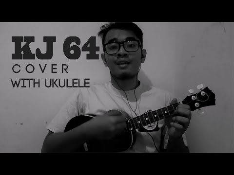 KJ 64 - How Great Thou Art Cover with Ukulele (Indonesian ver.)
