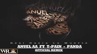 anuel aa panda feat t pain official remix