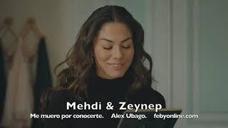 Mehdi & Zeynep - Me Muero Por Conocerte